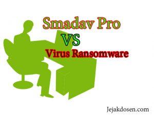 Antivirus Smadav pro update versi terbaru untuk virus Ransomware