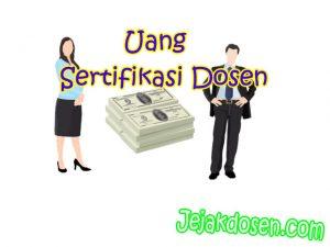 Berapakah Uang Tunjangan Sertifikasi Dosen