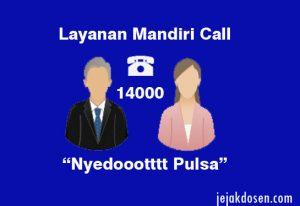 Telepon Mandiri Call 14000 sedot pulsa banyak