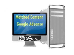 Manfaat Matched Content iklan Google Adsense untuk blog
