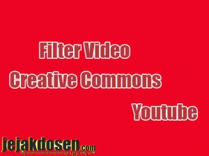Cara cari video berlisensi creative commons di youtube