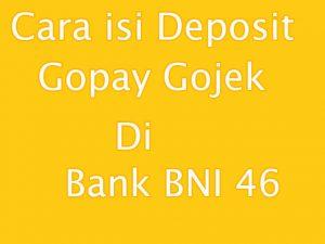Cara isi deposit atau topup gopay menggunakan Bank BNI