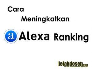 Bagaimana cara meningkatkan ranking blog di website alexa
